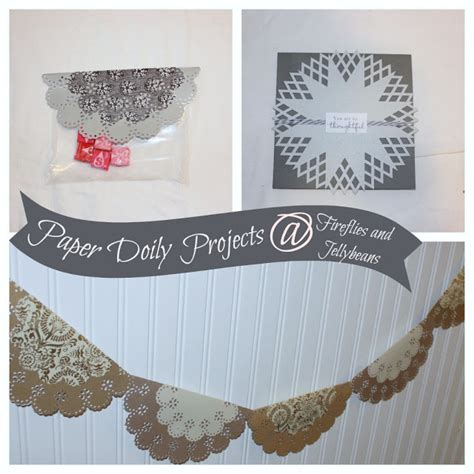 crafts with paper doilies fireflies and jellybeans paper doily crafts