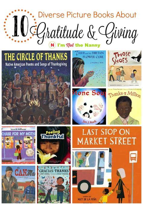 diverse picture books 10 diverse picture books about gratitude giving i m