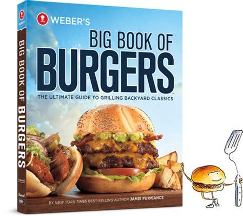 big book of weber big book of burgers bbqsuperstars combbqsuperstars
