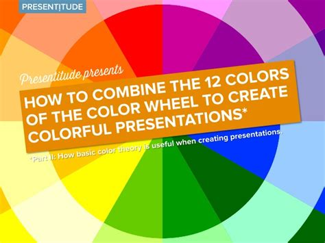 how to color in how to use the color wheel to create colorful presentations