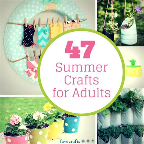 crafts for adults 47 summer crafts for adults favecrafts