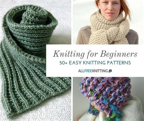 for beginners knitting knitting for beginners 50 easy knitting patterns