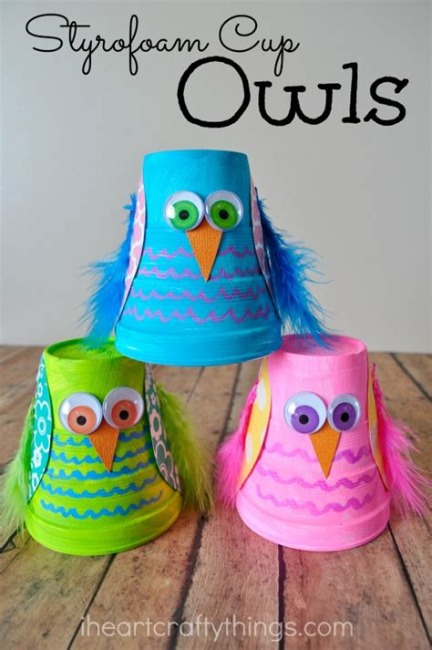 crafts for small i crafty things and colorful styrofoam cup owl