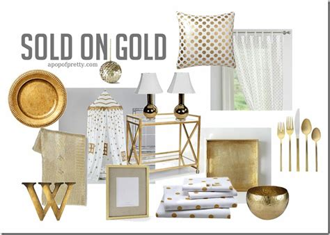 gold decor low behold sold on gold gold decor trend a pop of