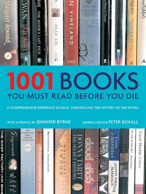 must read 1001 books you must read before you die premi 232 re de