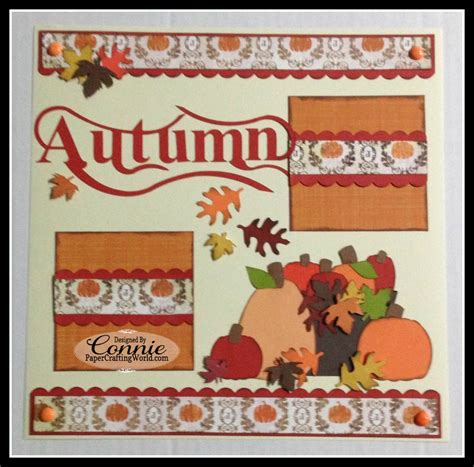 paper crafting world connie can crop autumn layout paper crafting world