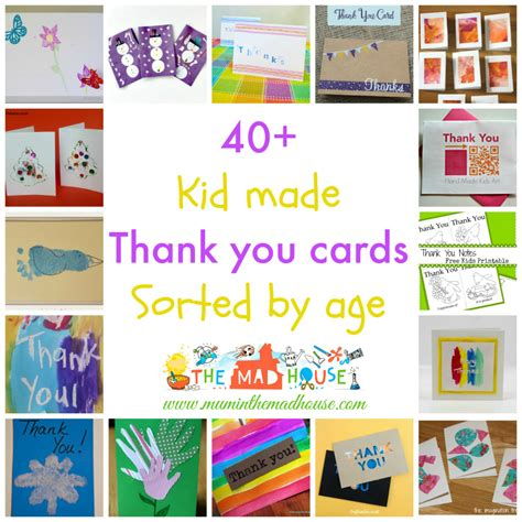 thank you cards can make kid made thank you cards sorted by age in the madhouse