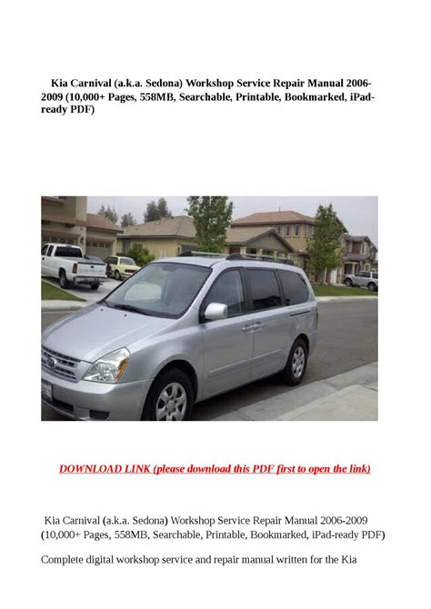 car repair manuals download 2007 kia sedona spare parts catalogs service manual 2009 kia sedona and maintenance manual free pdf kia sedona 2006 2009 service