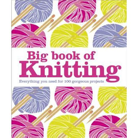 knitting books big book of knitting craft crafting books at the works