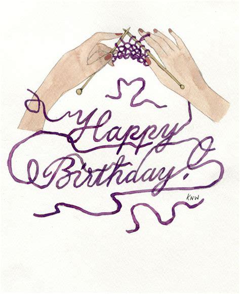 happy birthday knitting knitting you a happy birthday print by n wong