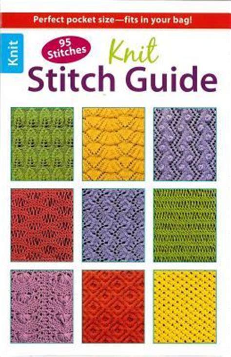 knitting stitches directory knit stitch guide weiss 9781464707421