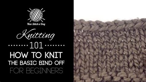 how do you bind in knitting knitting 101 how to knit the basic bind for beginners