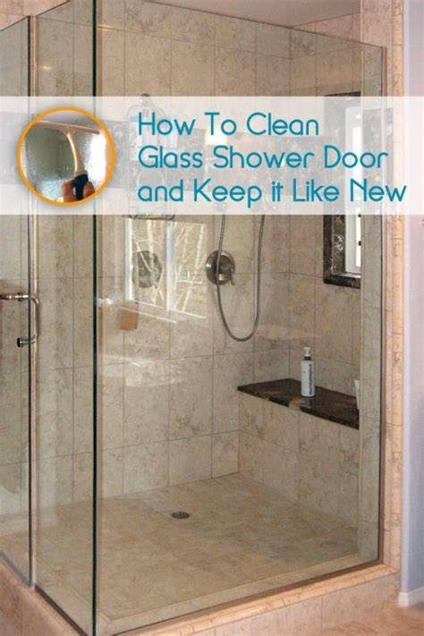 shower glass door cleaner how to clean glass shower doors so they look and stay