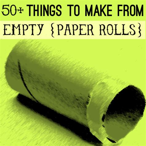 empty toilet paper roll crafts toilet paper roll craft ideas