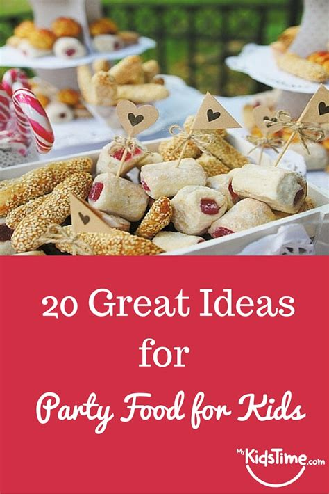 food for a 20 great food ideas for