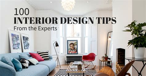 interor design interior design tips 100 experts their best advice