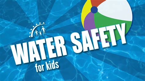 are water safe keeping safe near water
