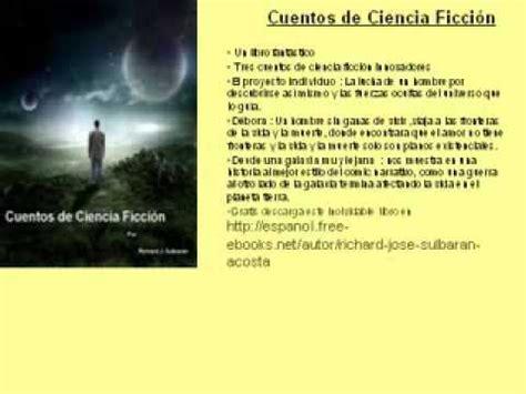 relatos cortos de ciencia ficcion cuentos de ciencia ficci 243 n youtube