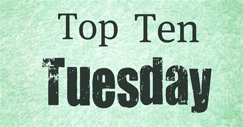 tuesday picture book fields of top 10 tuesday books that made