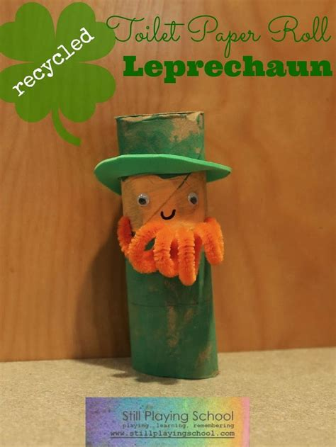leprechaun toilet paper roll craft toilet paper roll leprechaun from still school
