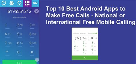 for to make free top 10 best android apps to make free calls national or