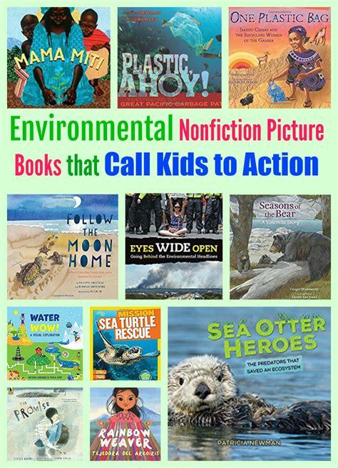 nonfiction picture books environmental nonfiction picture books that calls to