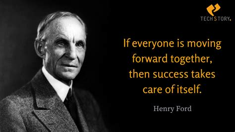Henry Ford by 35 Henry Ford Quotes That Every Individual Must Learn To