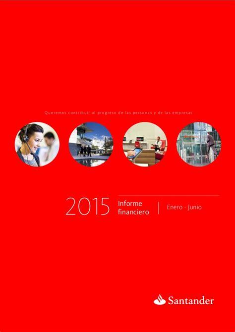 banco santander web corporativa 2t15 resultados banco santander informe financiero