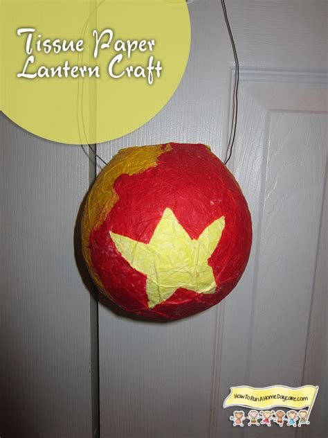 Tissue Paper Lantern Craft How To Run A Home Daycare