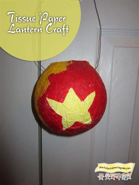 lantern craft tissue paper lantern craft how to run a home daycare