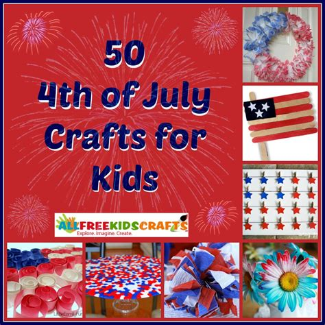 fourth of july crafts for 50 4th of july crafts for allfreekidscrafts
