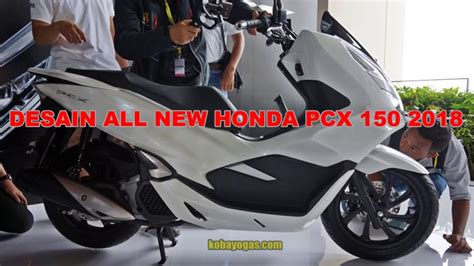 Pcx 2018 Speedometer by Review All New Honda Pcx 150 2018 Indonesia Ulas