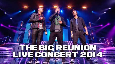 the big reunion a1 everytime the big reunion live concert 2014