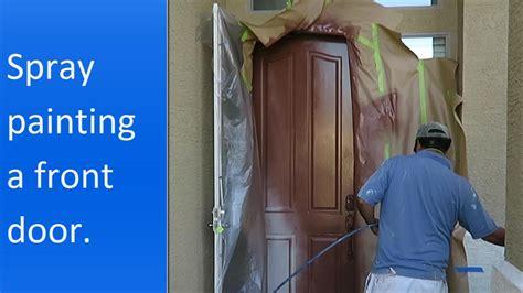 spray paint exterior door how to spray paint the exterior of a front door
