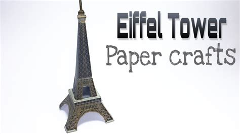 eiffel tower crafts for eiffel tower paper crafts tutorial my crafts and diy