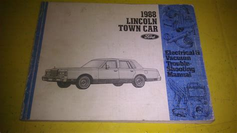 electric and cars manual 2011 lincoln town car user handbook lincoln town car 1988 electrical vacuum troubleshooting manual fps 12119 88 manuals books