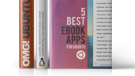 best reader app 5 excellent ebook reader apps for ubuntu omg ubuntu