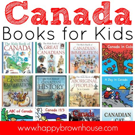 canadian picture books canada books for happy brown house