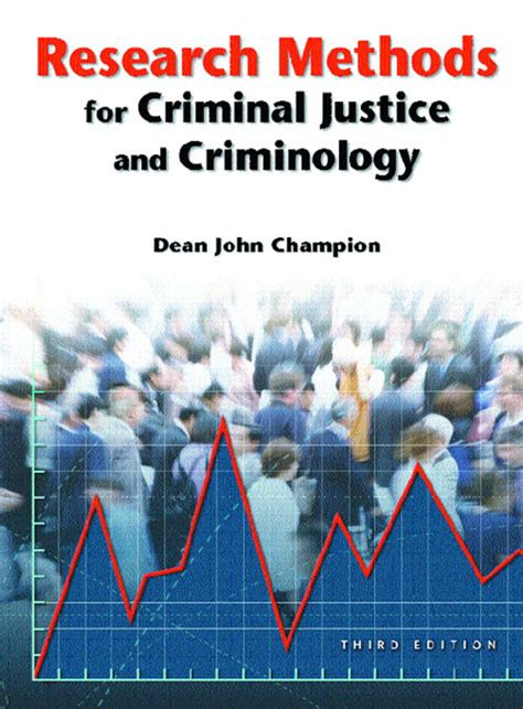 research methods for criminal justice and criminology pearson education research methods for criminal justice