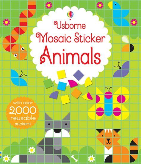 mosaic picture book mosaic sticker animals at usborne children s books