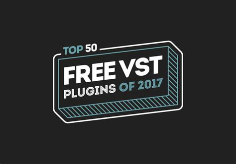 best free plugins for the best free vst plugins of 2017 top 50