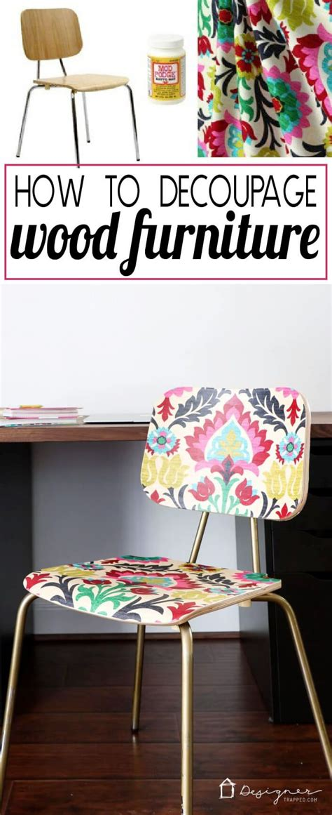 can you decoupage fabric 25 great ideas about decoupage furniture on