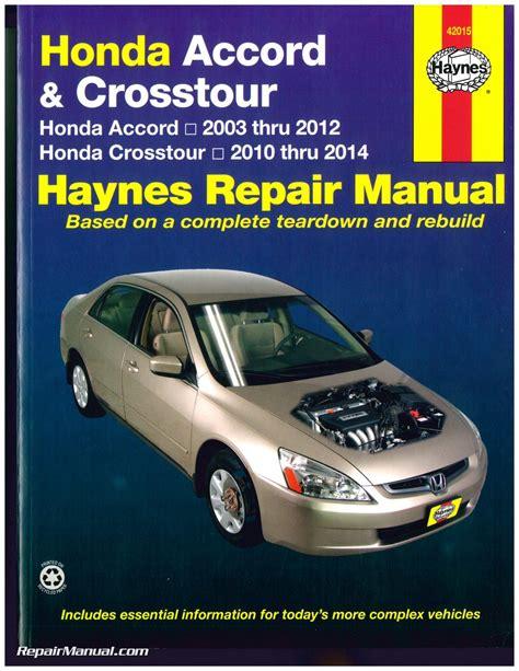 service repair manual free download 2003 honda accord engine control service manual free download 2010 honda accord crosstour repair manual 2008 accord repair