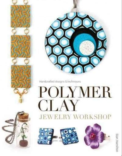 polymer clay jewelry techniques 1000 ideas about clay jewelry on polymers