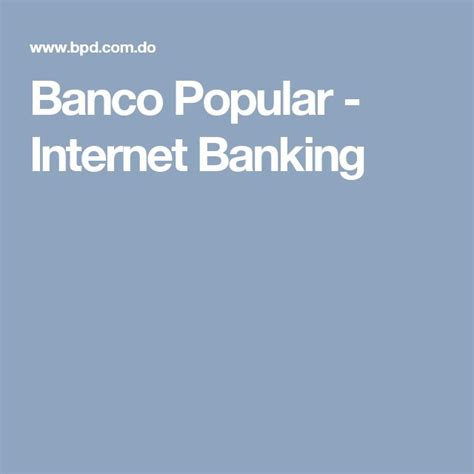 banca popular internet the 25 best banco popular internet banking ideas on