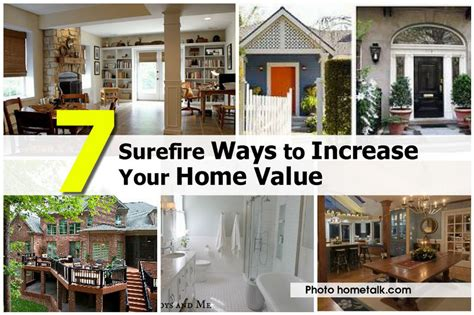 ways to increase home value 7 surefire ways to increase your home value