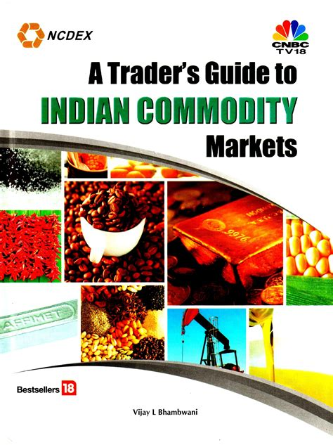 indian trade price guide a trader s guide to indian commodities market all new