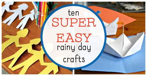 rainy day crafts for easy rainy day crafts for that are entertaining