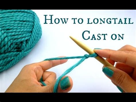 knitting starting a new row how to longtail cast on new to knitting start here