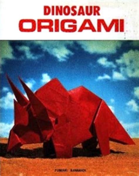 origami dinosaur book dinosaur origami by fumiaki kawahata book review gilad s
